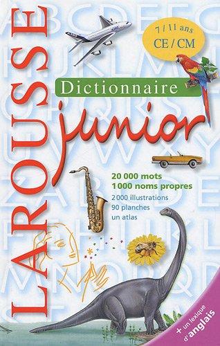 Dictionnaire Larousse Junior : 7/11 ans CE/CM