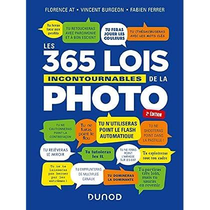 Les 365 lois incontournables de la photo - 2e éd.