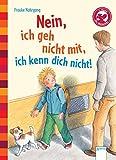 Der Bücherbär: Eine Geschichte für Erstleser: Nein, ich geh nicht mit, ich...