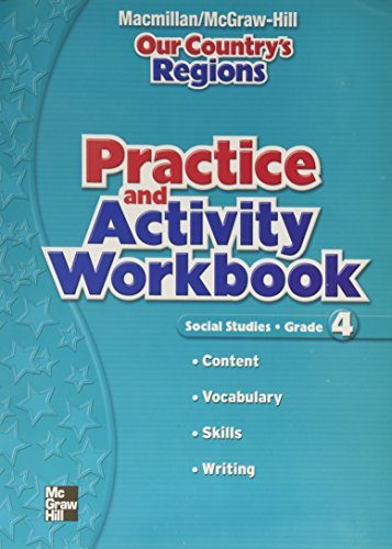 Our Country's Regions, Social Studies, Grade 4: Practice and Activity by Macmillian (2005-06-15)