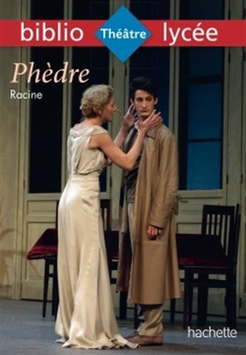 Bibliolycée - Phèdre, Racine par Jean Racine
