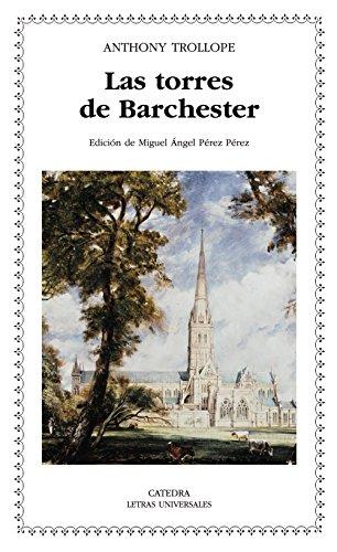 Las torres de Barchester (Letras Universales)