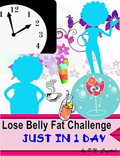 Lose Belly Fat Challenge Just in 1 day (English Edition) -