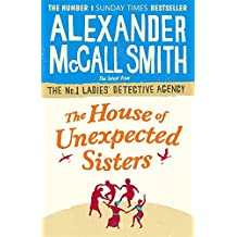The House of Unexpected Sisters (No. 1 Ladies' Detective Agency, Band 17)