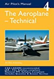 The Aeroplane, Technical (Air Pilot's Manual)