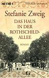 Das Haus in der Rothschildallee. Roman (Die Rothschildsaga, Band 1) von Stefanie Zweig