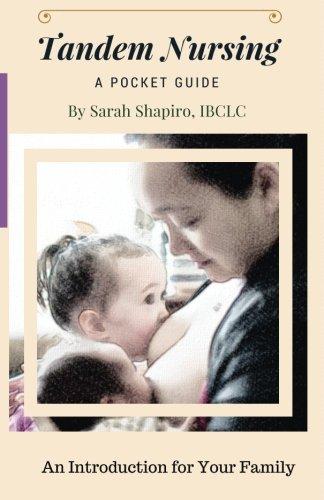 Tandem Nursing: A Pocket Guide