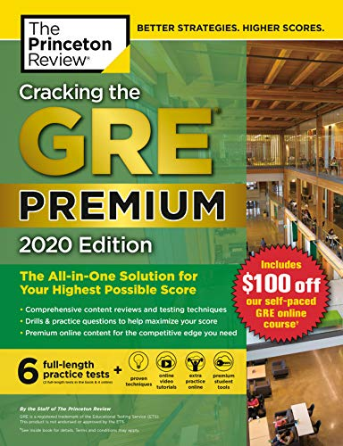 Cracking the GRE Premium Edition with 6 Practice Tests, 2020: The All-in-One Solution for Your Highest Possible Score (Graduate School Test Preparation) (English Edition)