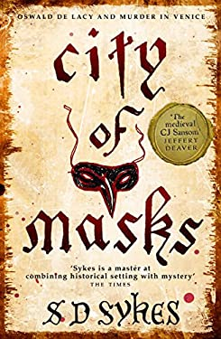 City of Masks: Oswald de Lacy Book 3