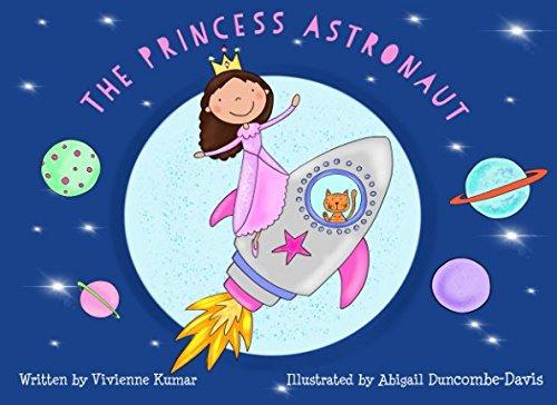 The Princess Astronaut por Vivienne Kumar