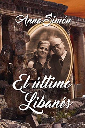 El último libanés por Anna Simón