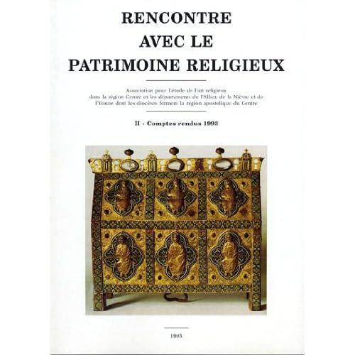 Rencontre avec le patrimoine religieux : Colloque de Beaugency sur la protection des oeuvres d'art et la sécurité dans les églises