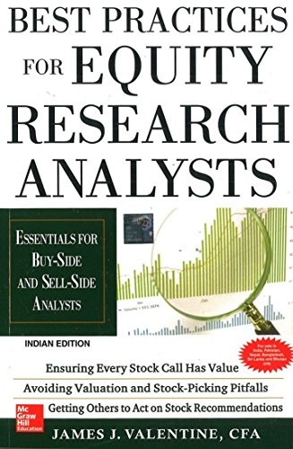 Best Practices for Equity Research Analysts : Essentials for Buy-Side and Sell-Side Analysts by James Valentine (2011-07-31)