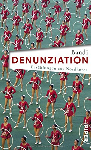 Denunziation-Erzhlungen-aus-Nordkorea