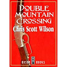 Double Mountain Crossing