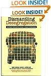 Dismantling Desegregation: Quiet Reve...