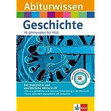 Klett Abiturwissen Geschichte - Deutschland im 19. Jahrhundert bis 1933: für Oberstufe und Abitur, mit Lern-Video online
