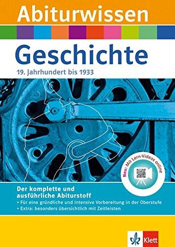 Klett Abiturwissen Geschichte – Deutschland im 19. Jahrhundert bis 1933: für Oberstufe und Abitur, mit Lern-Video online