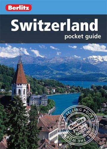 Berlitz: Switzerland Pocket Guide (Berlitz Pocket Guides)