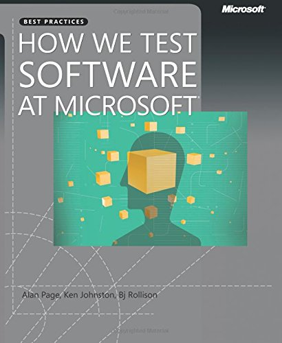 How We Test Software at Microsoft (PRO-best Practices)
