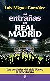 Las Entrañas Del Real Madrid (Deportes)