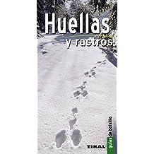 Huellas Y Rastros (Guia De Bolsillo) (Guías De Bolsillo)