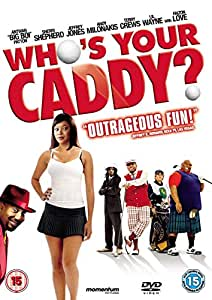 Who's Your Caddy? [Import anglais]