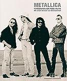 Metallica: Mit einem Vorwort von Kirk Hammett
