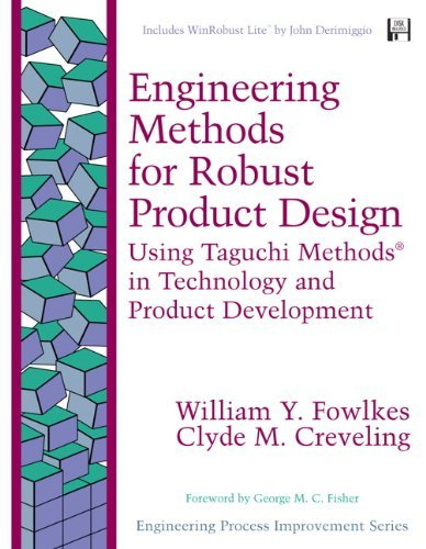 engineering-methods-for-robust-product-design-using-taguchi-methods-in-technology-and-product-develo