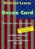 Green Card: Wie wird man Amerikaner