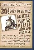 Glückwunschkarte zum 30. Geburtstag ~ Born to be wild! ~ Bulldogge auf Motorrad