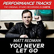 You Never Let Go (Performance Tracks) - EP