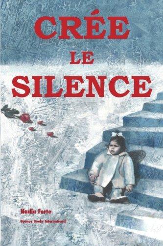 Cree le Silence