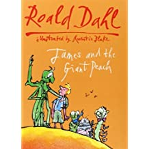 By Roald Dahl James and the Giant Peach