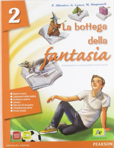 La bottega della fantasia. Ediz. verde. Per la Scuola media. Con espansione online: 2