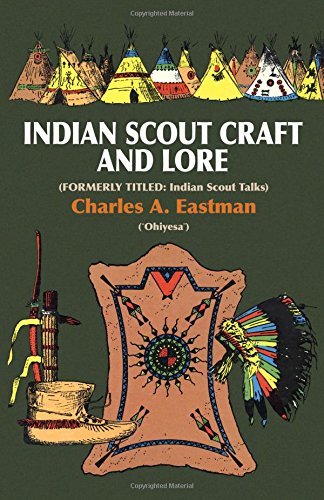 Preisvergleich Produktbild Indian Scout Craft and Lore (Native American (Paperback))
