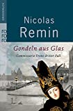 Gondeln aus Glas: Commissario Trons dritter Fall (Alvise Tron ermittelt, Band 3)