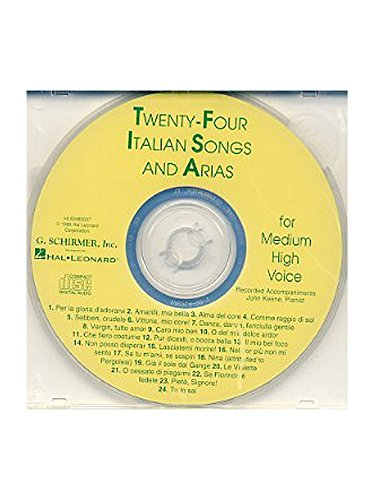 Twenty-Four Italian Songs And Arias Of The 17th And 18th Centuries - Medium High Voice (CD). Für Gesang, (Fiero Costume Legrenzi Giovanni Che)