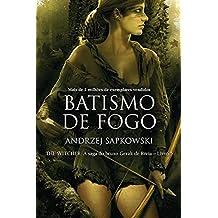 Batismo de Fogo. Saga Bruxo Geralt de Rívia 5 (Em Portuguese do Brasil)