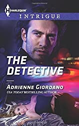 The Detective (Harlequin Intrigue) by Adrienne Giordano (2015-06-16)