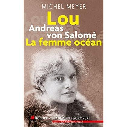 Lou Andreas von Salomé: La femme océan