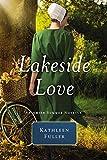 Lakeside Love: An Amish Summer Novella