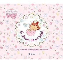 El álbum de mi bebé. Tarta de Fresa Baby (Castellano - Bruño - Tarta De Fresa)