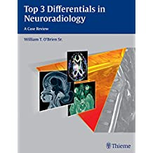 Top 3 Differentials in Neuroradiology