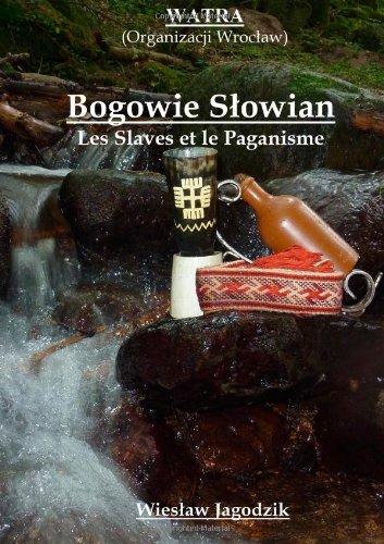 Bogowie SlowianLes Slaves Et Le Paganisme