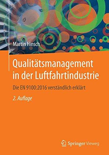 Qualitätsmanagement in der Luftfahrtindustrie: Die EN 9100:2016 verständlich erklärt