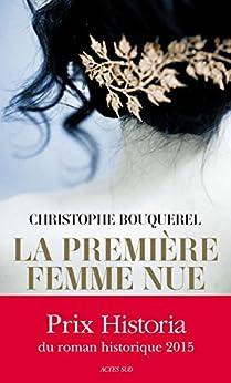 La Première Femme nue par [Bouquerel, Christophe]