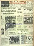 SUD OUEST [No 7262] du 01/01/1968 - LES VOEU DU CHEF DE L'ETAT AUX FRANCAIS - HANOI PERMET L'OUVERTURE DE CONVERSATIONS EN CAS D'ARRET DES BOMBARDEMENTS - LES SPORTS - RUGBY AVEC BONIFACE - JEU A XIII - ROGER FERDINAND EST MORT - BORMANN EST-IL VIVANT