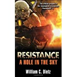 Resistance: A Hole in the Sky by William C. Dietz (2011-08-02)