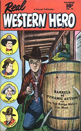 Charlton Sheriff of Tombstone and Real Western Hero. Features Luke Spade, Tom Mix, Monte Hale and Barrels of dynamic action. Golden Age Digital Comics Wild West Western. (English